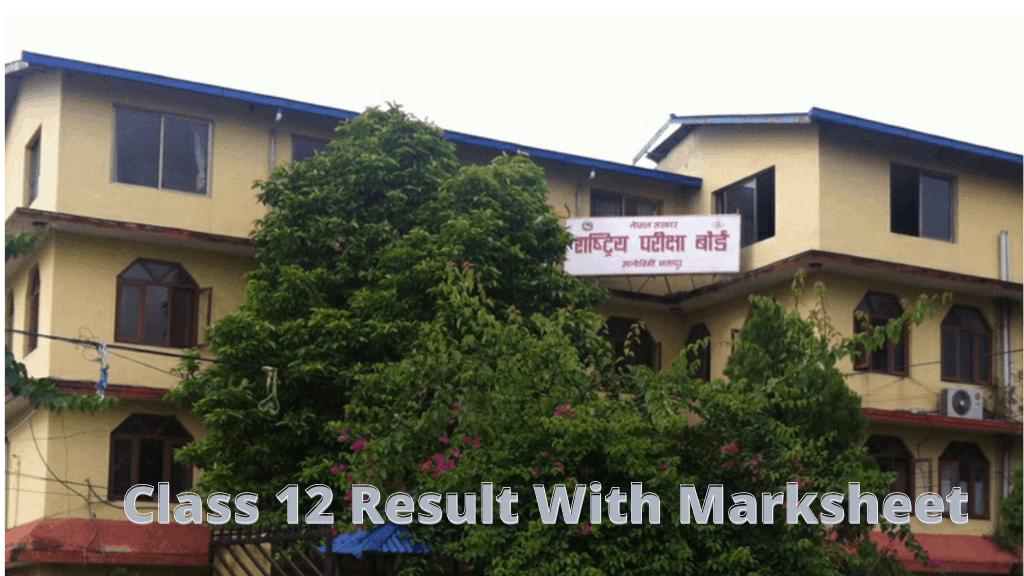 Class 12 Result 2077; Class 12 Result With Marksheet